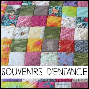 """J'imagine mon plaid en patchwork personnalisé sur le thème """"Souvenirs d'enfance"""""""